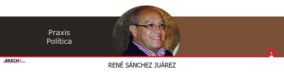 rene-sanchez-juarez-praxis-politica