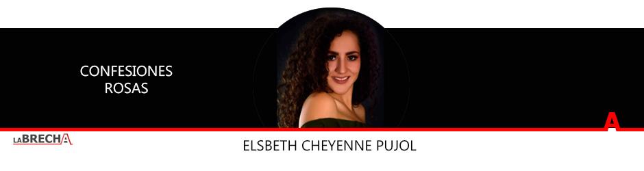 elsbeth-cheyenne-pujol-del-castillo-confesiones-rosas